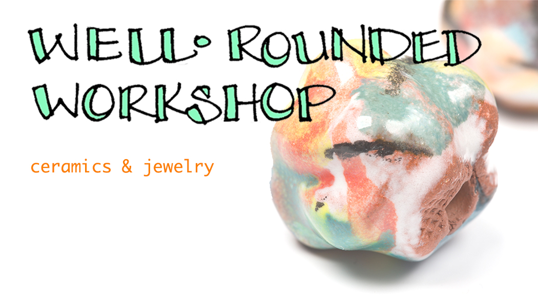 Well-Rounded Workshop