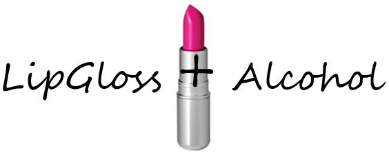 LipGloss+Alcohol