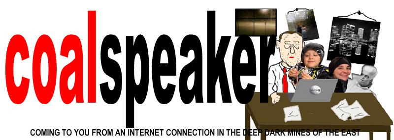 The Coal Speaker