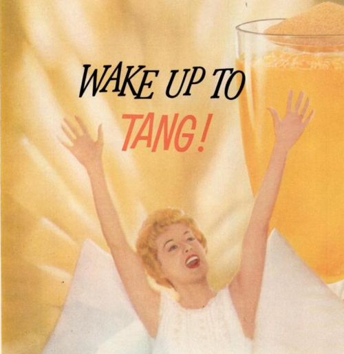 Wake up to Tang!!
