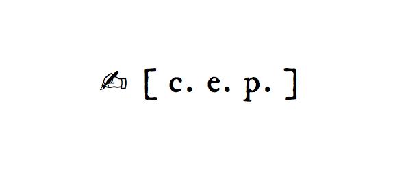 ✍ [ c. e. p. ]