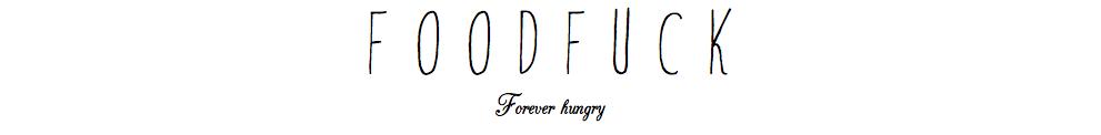 f o o d f u c k