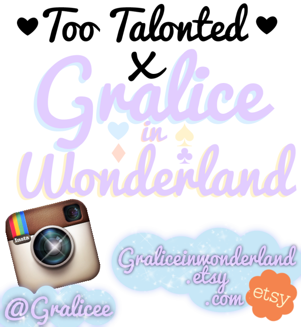 Too Talon-ted x Gralice In Wonderland