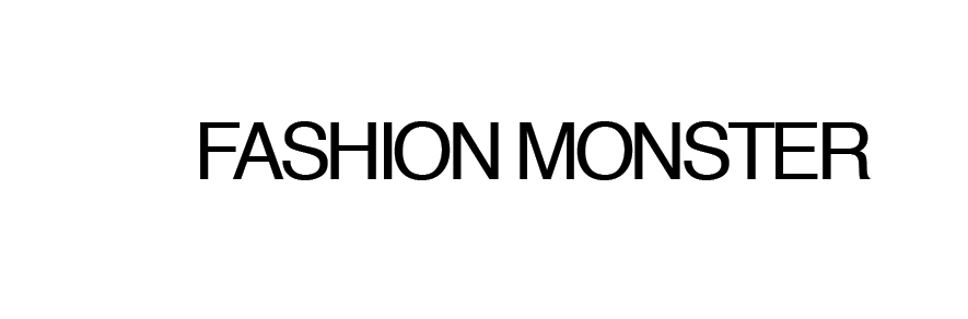 FASHION MONSTAH