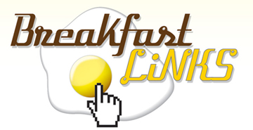 Breakfast Links