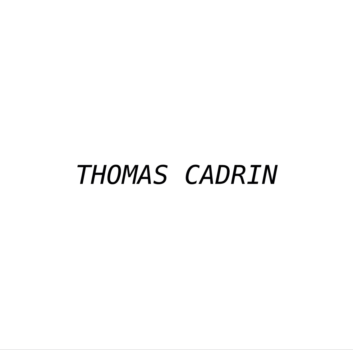 THOMAS CADRIN