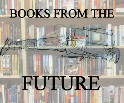 BOOKS FROM THE FUTURE