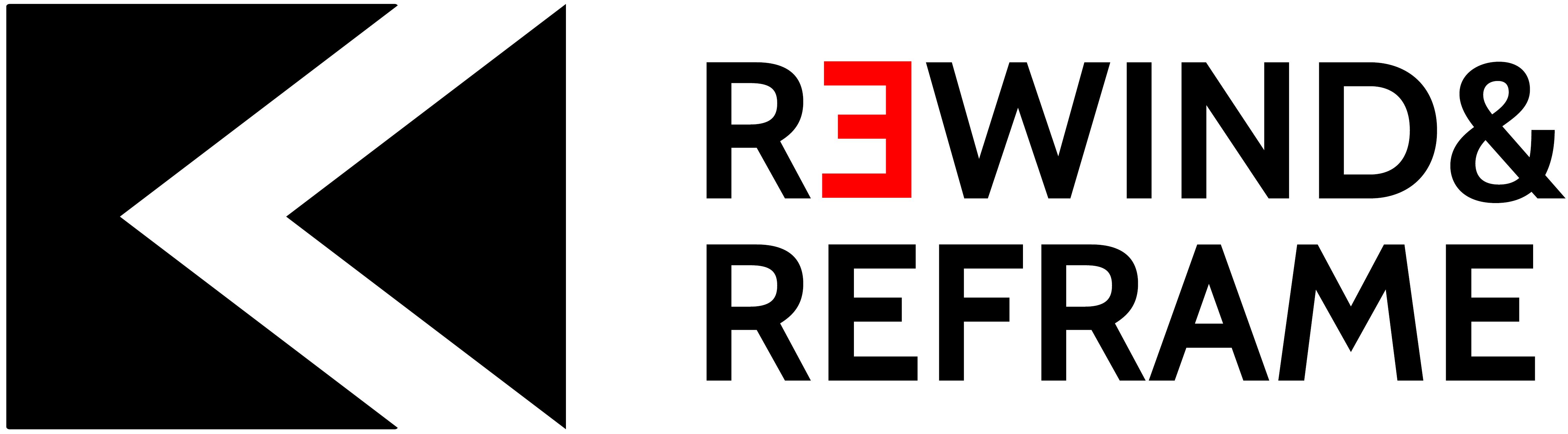 Rewind&Reframe