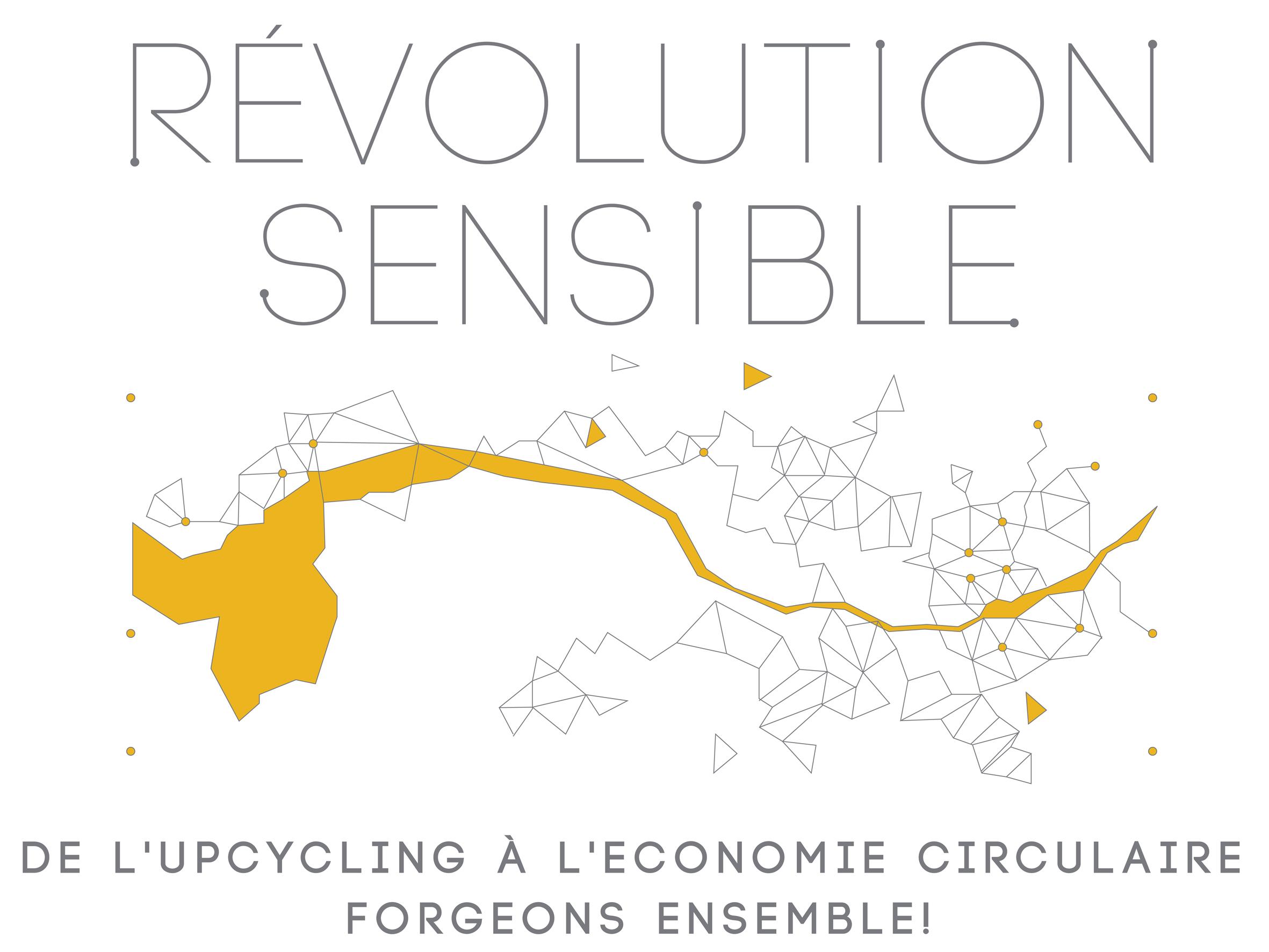 Révolution Sensible : vers l'économie circulaire créative et l'upcycling!