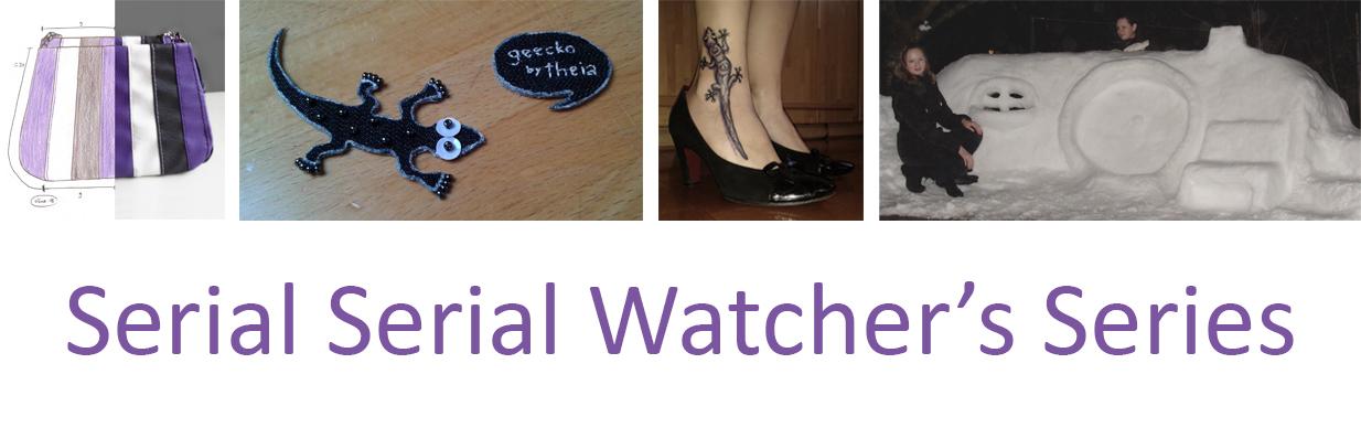 Serial Serial Watcher's Series