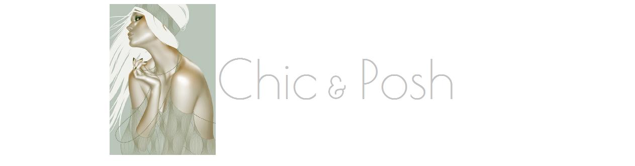 Chic & Posh