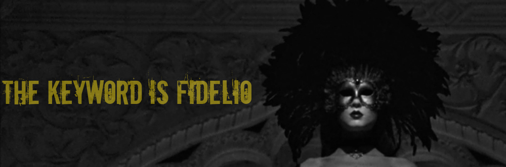 The Keyword Is Fidelio