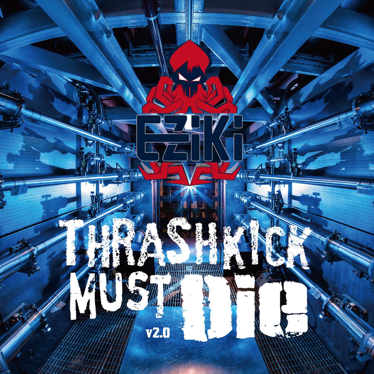 Thrashkick Must Die v2.0
