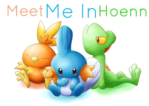 Meet Me In Hoenn