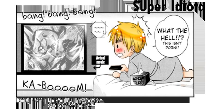 Super Idiot~