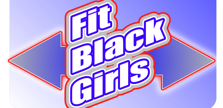 Fit Black Girls!