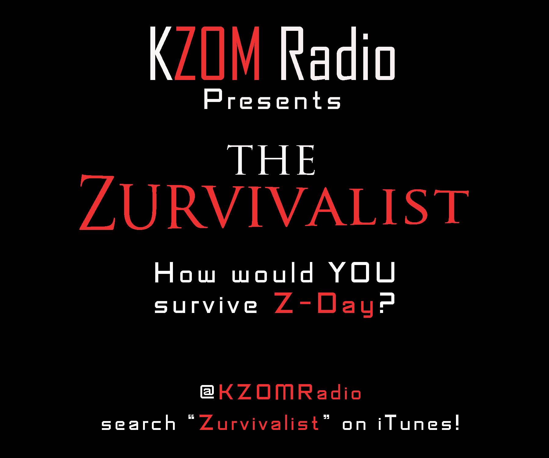 The Zurvivalist - Episode 1 - Jason from Phoenix (The Zurvivalist - KZOM Radio)