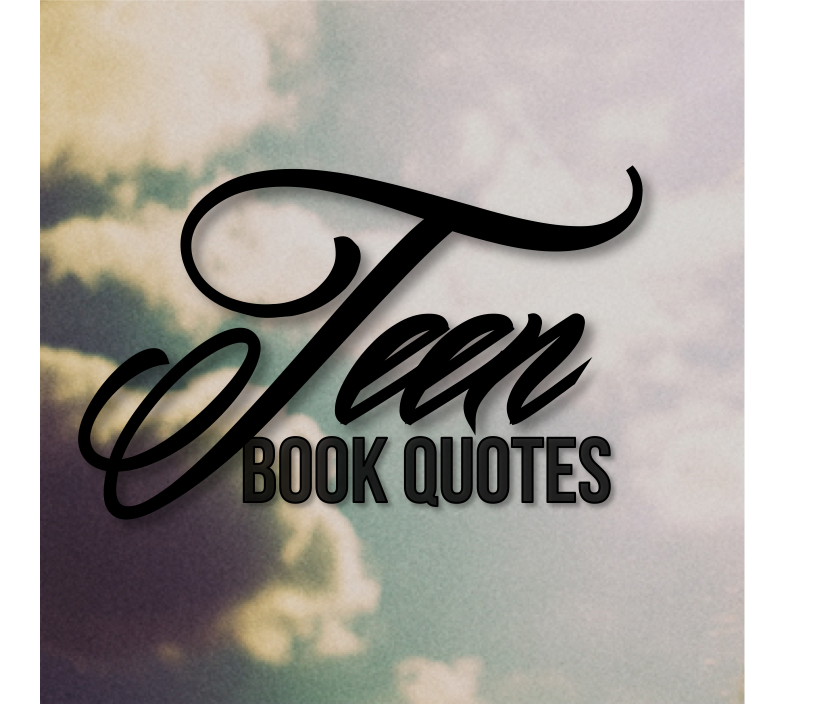 Teen Book Quotes • P...