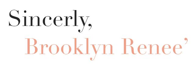 Sincerly Brooklyn Renee'