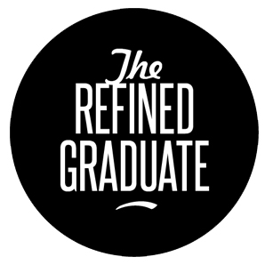 The Refined Graduate
