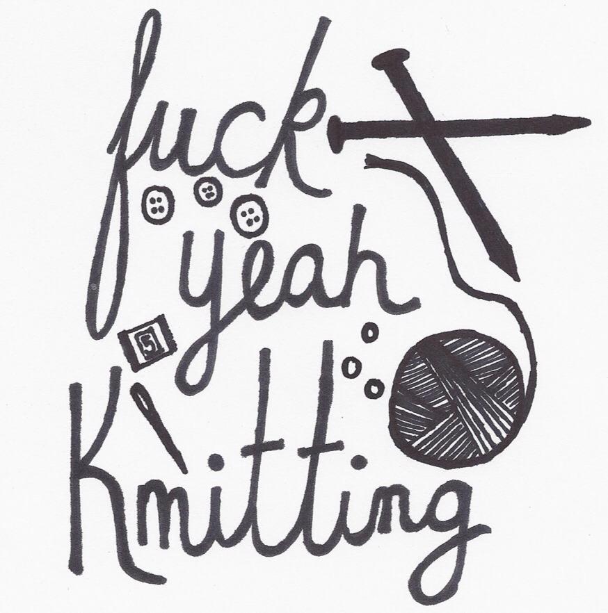 Fuck Yeah, Knitting!
