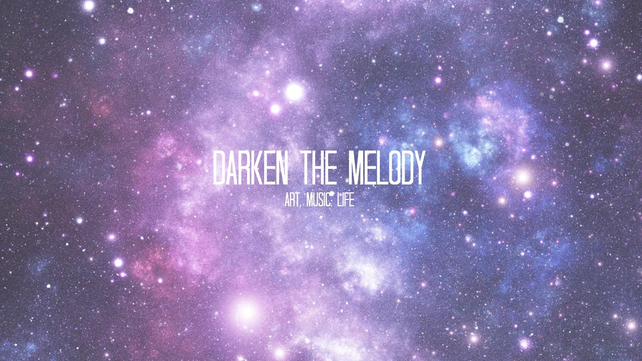 Darken The Melody