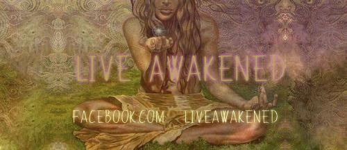 LIVE AWAKENED