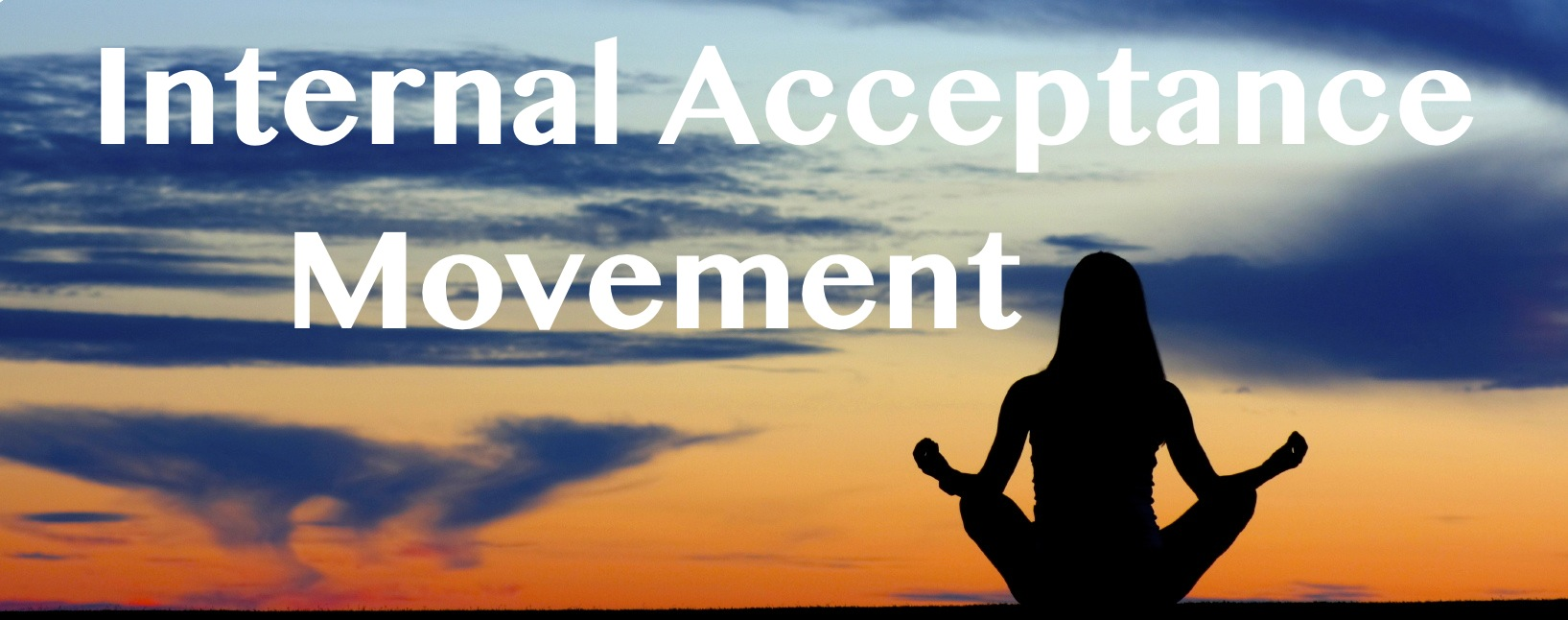Internal Acceptance Movement