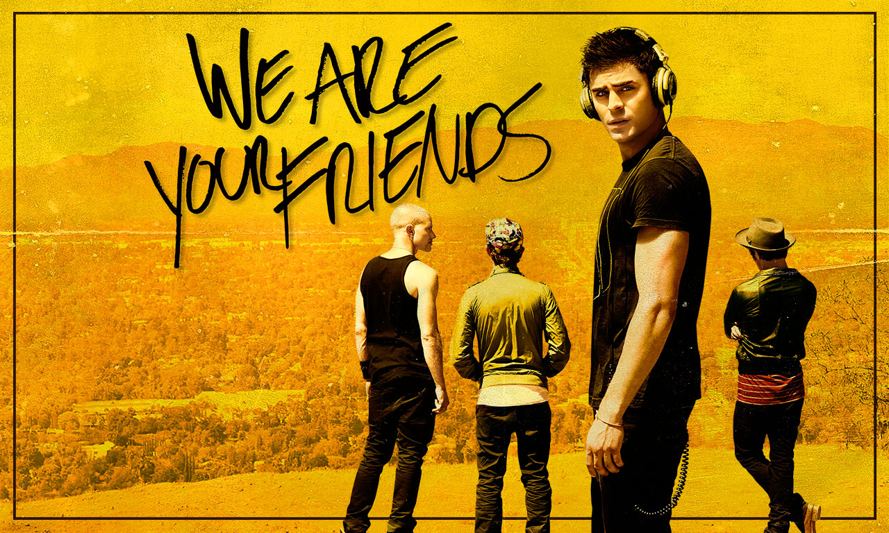 We Are Your Friends – Nu sunt prietenii tăi (2015)