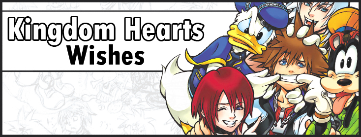 Kingdom Hearts Wishes