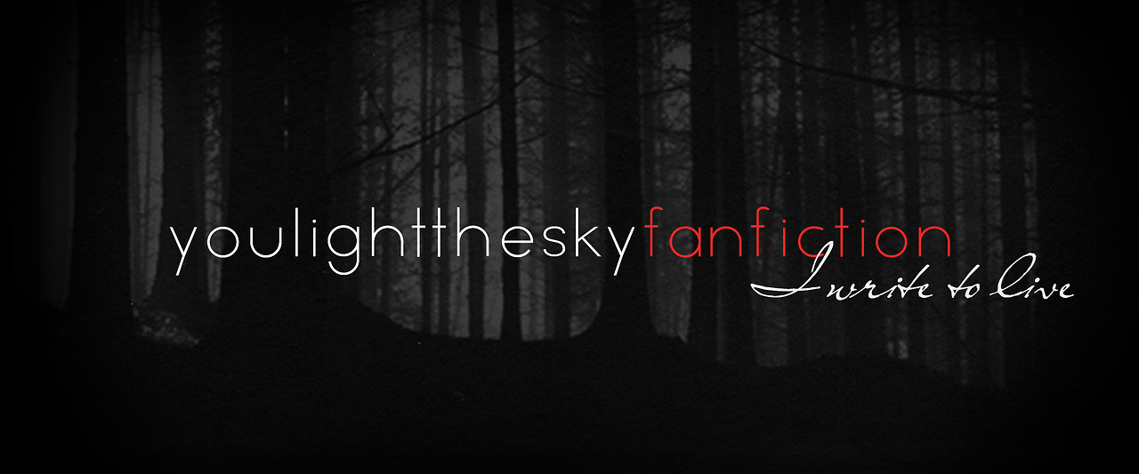 Dark Tumblr Quotes You light the sky - fanfiction