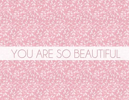 Youre so beautiful quotes quotesgram for You are stunning