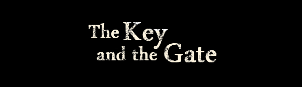 The Key and the Gate