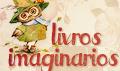 Livros Imaginarios - Dicas para blogs