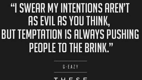 G Eazy Love Quotes Tumblr Happy Living