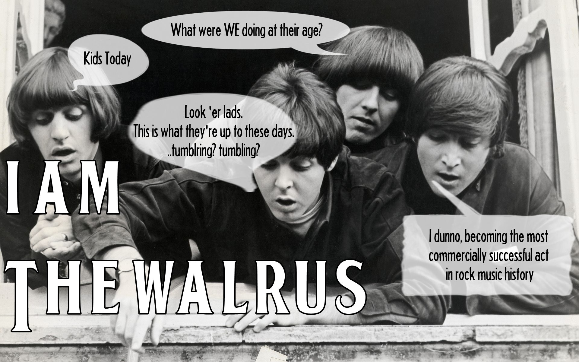 I am the Walrus