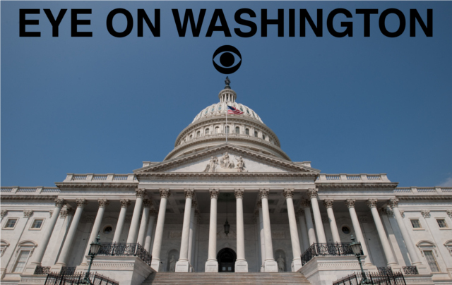 CBS Radio News Eye on Washington