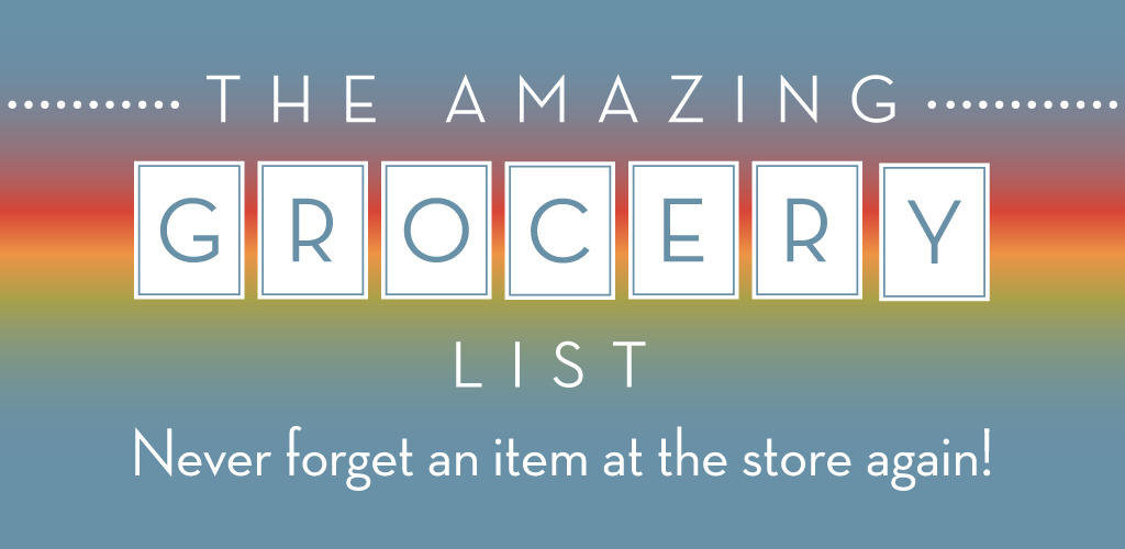Amazing Grocery List