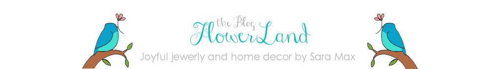 FlowerLand by Sara Max