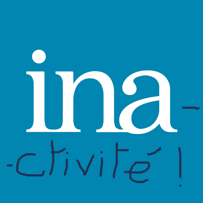 INA-CTIVITÉ