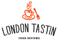 London Tastin' - London Food & Restaurant Blog