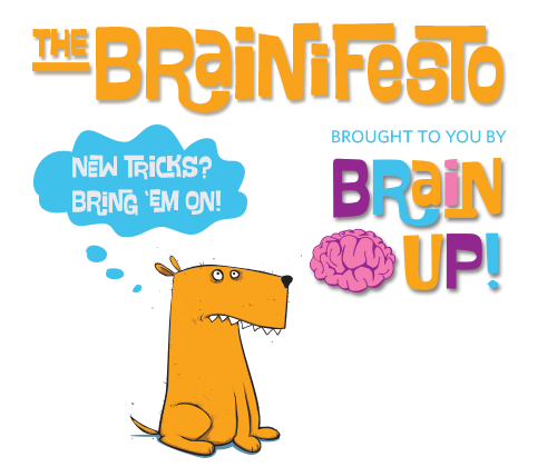 The Brain UP! Brainifesto