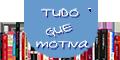 Tudo que Motiva - Blog sobre livros, filmes e afins
