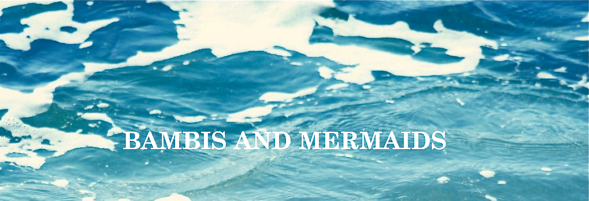 Bambis And Mermaids