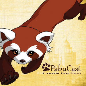 PabuCast: A Legend of Korra Podcast