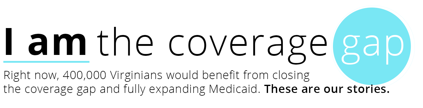 Medicaid expansion would benefit 400,000 Virginians by closing the coverage gap.