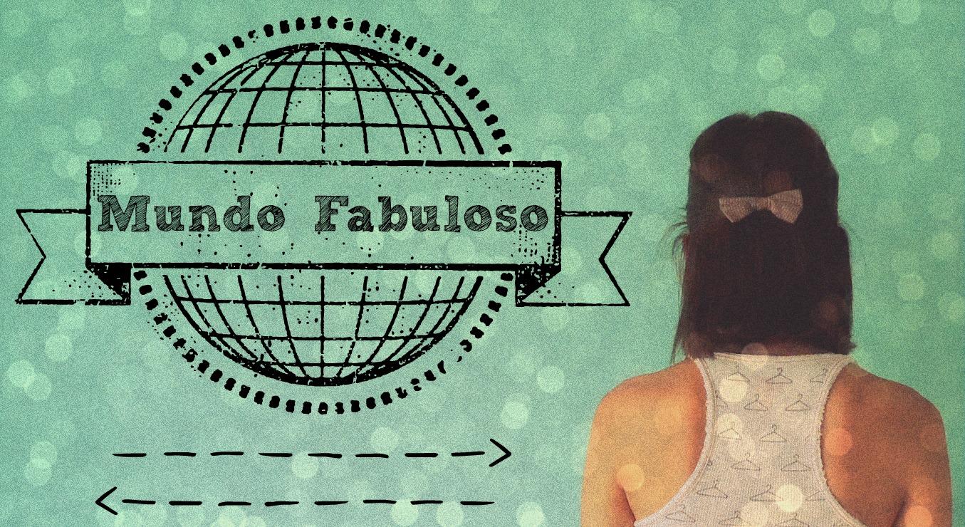 Mundo Fabuloso