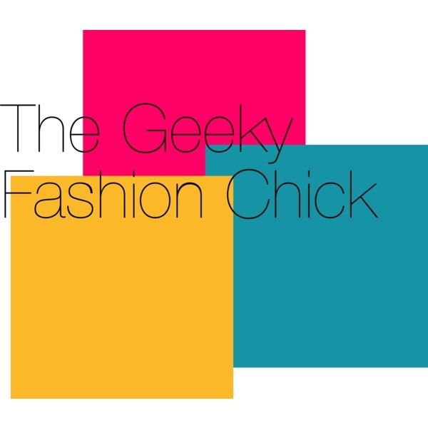 The Geeky Fashion Chick