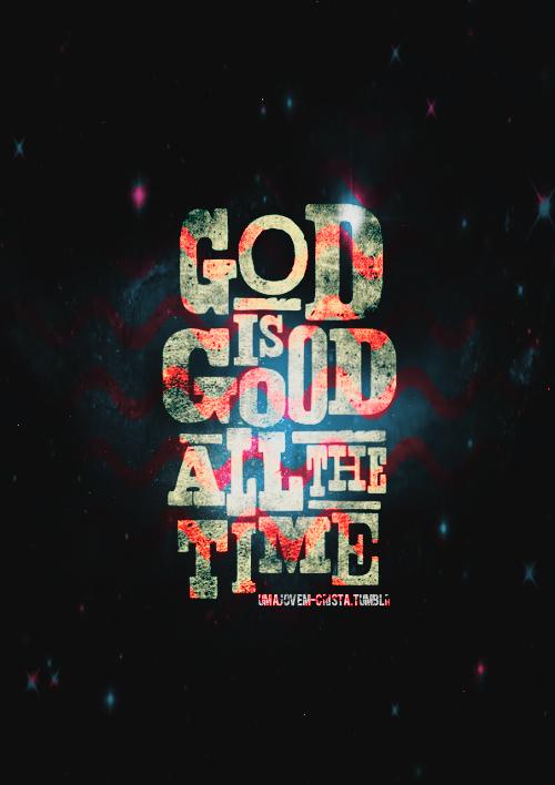 Deus é Bom O Tempo Todo Frases Zg44 Ivango