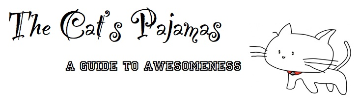 The Cat's Pajamas: A Guide to Awesomeness